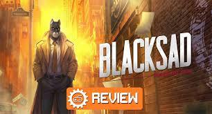 Blacksad: Under The Skin Review - Brutal & Messy | Culture of Gaming