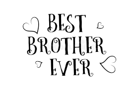 Ever Quote Inspiration Best Brother Ever Love Quote Logo Greeting Card Poster Design Stock