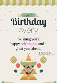 Happy Birthday Avery Avery Birthday Under Fontanacountryinn Com
