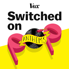 Switched on Pop: ANTHEMS