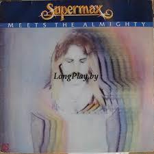 Supermax – <b>Supermax Meets The</b> Almighty + - Каталог пластинок
