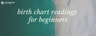 4 Techniques That Can Make Birth Chart Readings Easy For