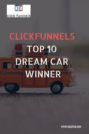 Dream Automotive Lighting Clickfunnels Top 10 Dream Car Winners Hagis Online