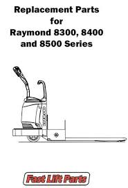 electric lift truck parts buy online fast lift parts raymond