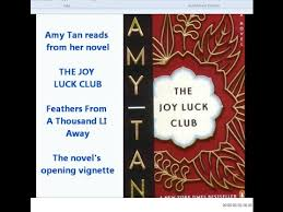 amy tan reads the joy luck club feathers from a thousand li away  amy tan reads the joy luck club feathers from a thousand li away opening vignette symbolism
