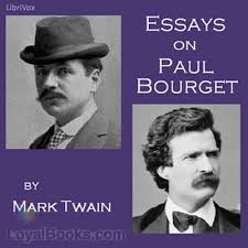 essays on paul bourget by mark twain at loyal books essays on paul bourget by mark twain