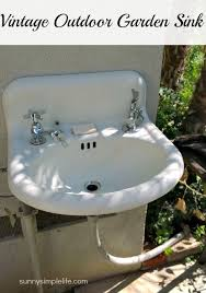 vintage outdoor garden sink adapting an old sink to use in the