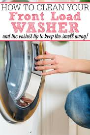 Cleaning Front Load Washing Machine Best 25 Front Load Washer Ideas On Pinterest Transitional