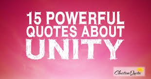 Unity Quotes Unique 48 Powerful Quotes About Unity ChristianQuotes