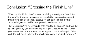plotting your life rdquo parts of the personal essay ppt video conclusion crossing the finish line