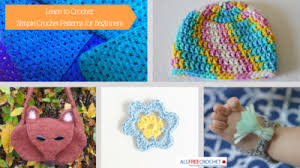Crochet Patterns For Beginners Magnificent 48 Easy Crochet Patterns for Beginners AllFreeCrochet