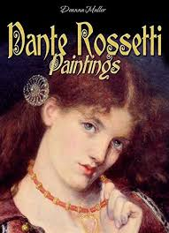 Dante Rossetti: Paintings - Kindle edition by Deanna Muller. Arts ...