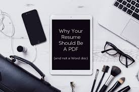 Why Your Resume Should Be A Pdf And Not A Word Doc Jerrellniu Com