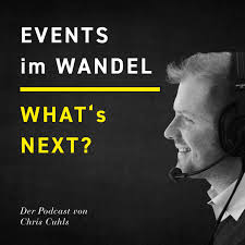 What's Next? - EVENTS im WANDEL