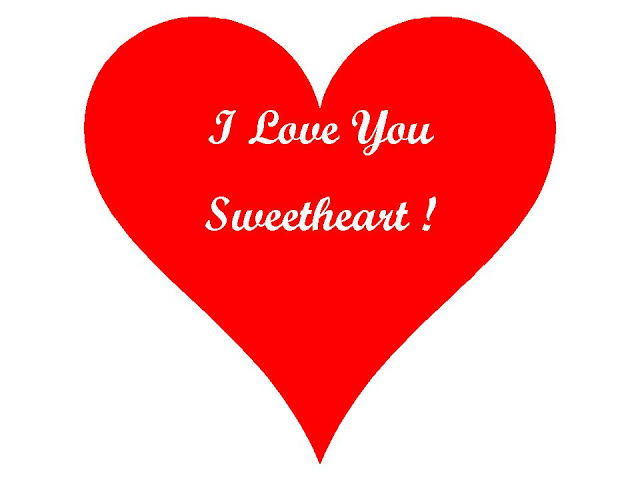 love you so much sweetheart