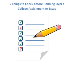things to check before handing over a college assignment or checklist before handing over a college assignment