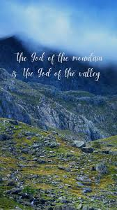 mountain is The God of the valley ...