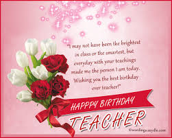 Teacher Message Birthday Wishes For Teacher Wordings And Messages