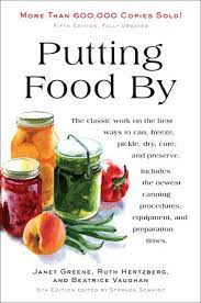 Putting Food By by Ruth Hertzberg, Janet Greene, Beatrice Vaughan:  9780452296220 | PenguinRandomHouse.com: Books