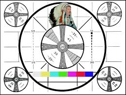 Indian Head Test Pattern Fascinating Labay's Place DON's Indian Head Test Pattern
