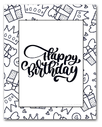 Color pictures, email pictures, and more with these birthday coloring pages. 60 Best Free Printable Happy Birthday Coloring Sheets Stickers Cards Gift Tags And More Sarah Titus From Homeless To 8 Figures