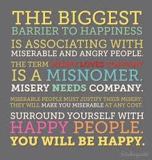 Miserable People Quotes 85 Wonderful Miserable People Quotes Barrier To Happiness Is Associating