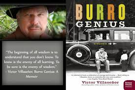 a quote from my book burro genius victorvillasenor a quote from my book burro genius victorvillasenor burrogenius