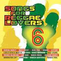 Songs for Reggae Lovers, Vol. 6