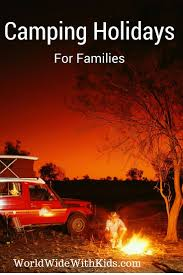 Camping Holidays For Famillies | Family adventure travel, Family travel,  Family travel blog