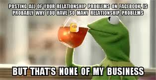 kermit meme none of my business cheating. Brilliant Kermit BtPweTpCMAEVw_xpng On Kermit Meme None Of My Business Cheating