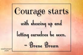 Quotes About Courage Mesmerizing Courage Quotes Sayings About Bravery Images Pictures CoolNSmart