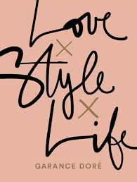 french style icon garance doré is the name behind this part style guide part diary book that ll easily get you 1 friend status if you gift it to your