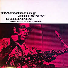<b>Johnny Griffin</b> - <b>Introducing</b> Johnny Griffin (1985, Vinyl) | Discogs