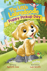 puppy pickup day the little labradoodle book 1 by april m