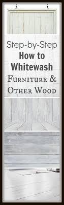 how to whitewash furniture and other wood basics whitewash