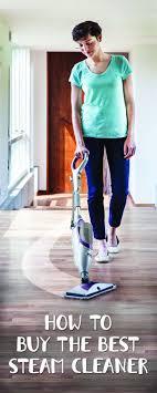 Kitchen Floor Steam Cleaner 17 Best Ideas About Best Steam Cleaner On Pinterest Steam Mop