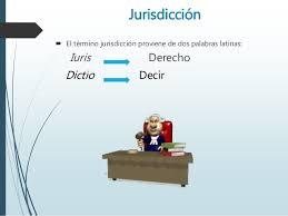 Resultado de imagen de jurisdicción
