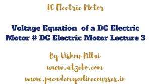 torque equation of dc motor dc electric motor lecture 4
