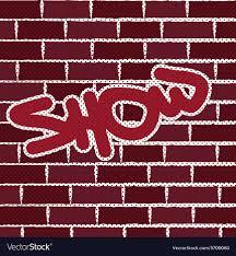 graffiti on brick wall background vector image