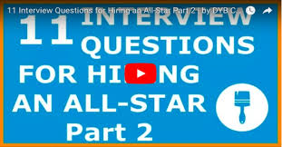 Star Questions Painting Contractors 11 Interview Questions For Hiring An All Star