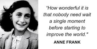 Annefrankquotes Overture With The Arts Best Anne Frank Quotes
