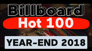 Song Charts By Year Billboard Hot 100 Top 100 Best Songs Of 2018 Year End Chart