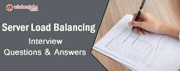Server Load Balancing Interview Questions Answers