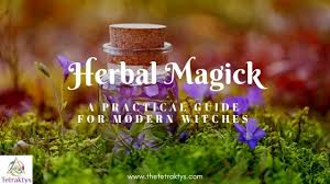 Herbal Magick A Practical Guide For Modern Witches