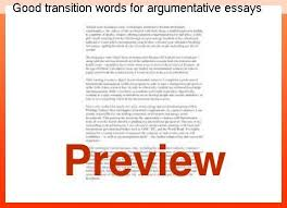 writing a good argumentative essay good transition words for argumentative essays homework academic