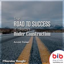 Road To Success Quotes Road to Success Quotes Lovely Construction Quotes GasparreDesign 70