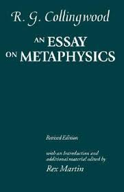 an essay on metaphysics by r g collingwood 1454130