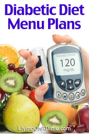 diabetic diet meal plans diabetic diet menus and meal ideas living on a dime to