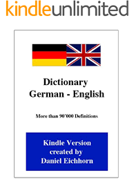 I have familiarity with english, french, german, spanish. Dictionary German English German Edition Ebook Eichhorn Daniel Kindle Store Amazon Com