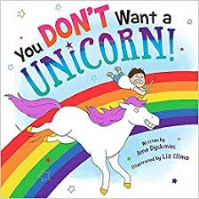 you don t want a unicorn ame dyckman liz climo 9780316343473 amazon books
